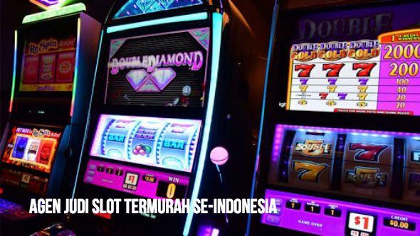 Agen Judi Taruhan Slot Online Terpercaya Indonesia
